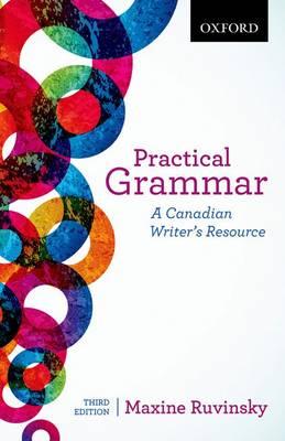 Practical Grammar: A Canadian Writer's Resource (Paperback)