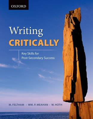 Writing Critically: Key Skills for Post-Secondary Success (Paperback)