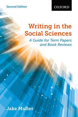 Writing in the Social Sciences: A Guide for Term Papers and Book Reviews (Paperback)