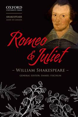 Romeo and Juliet - Shakespeare Made in Canada (Paperback)
