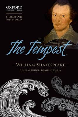 The Tempest - Shakespeare Made in Canada (Paperback)