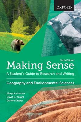 Making Sense in Geography and Environmental Sciences: A Student's Guide to Research and Writing - Making Sense (Paperback)