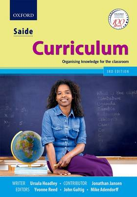 SAIDE Curriculum: Organising knowledge for the classroom (Paperback)