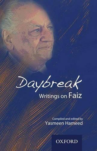 Daybreak: Writings on Faiz (Hardback)