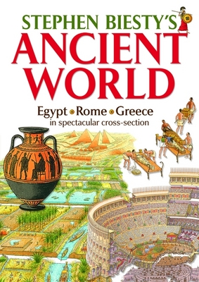 Stephen Biesty's Ancient World: Rome, Egypt and Greece in Spectacular Cross-section (Paperback)