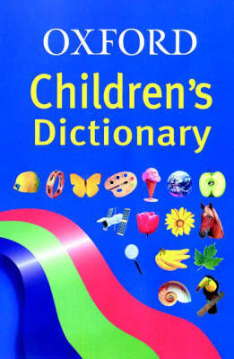Oxford Children's Dictionary (Hardback)