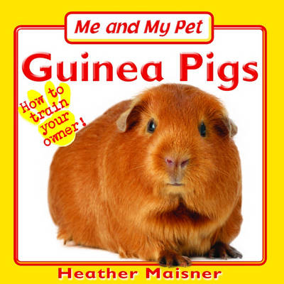 Me and My Pet: Guinea Pigs (Paperback)