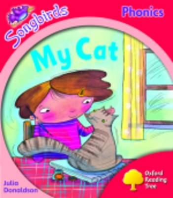 Oxford Reading Tree: Level 4: Songbirds More A: My Cat (Paperback)