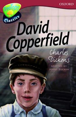 Oxford Reading Tree: Level 15: Treetops Classics: David Copperfield (Paperback)