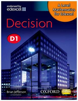 A Level Mathematics for Edexcel: Decision D1 - A Level Mathematics for Edexcel (Paperback)