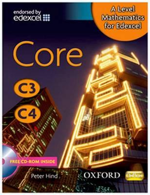 A Level Mathematics for Edexcel: Core C3/C4 - A Level Mathematics for Edexcel