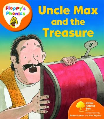Oxford Reading Tree: Level 6: Floppy's Phonics: Uncle Max and the Treasure - Oxford Reading Tree (Paperback)
