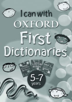 I Can with Oxford First Dictionaries: 5-7