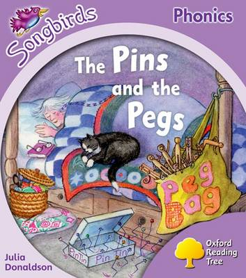 Oxford Reading Tree: Level 1+: More Songbirds Phonics: The Pins and the Pegs (Paperback)