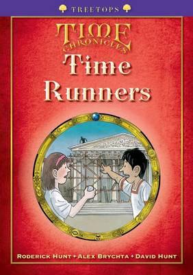 Oxford Reading Tree: Level 11+: Treetops Time Chronicles: Time Runners (Paperback)