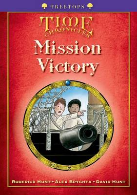 Oxford Reading Tree: Level 11+: Treetops Time Chronicles: Mission Victory (Paperback)