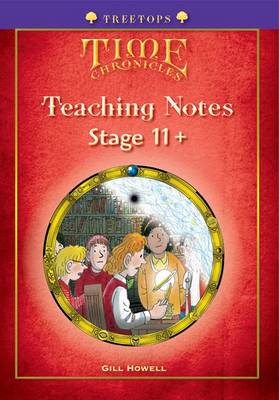 Oxford Reading Tree: Level 11+: Treetops Time Chronicles: Teaching Notes (Paperback)