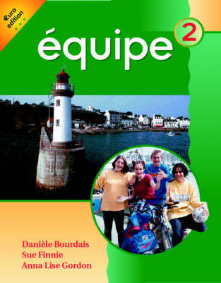 Equipe: Level 2: Students' Book 2: Euro Edition - Equipe (Paperback)