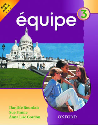 Equipe: Level 3: Student's Book 3: Euro Edition - Equipe (Paperback)