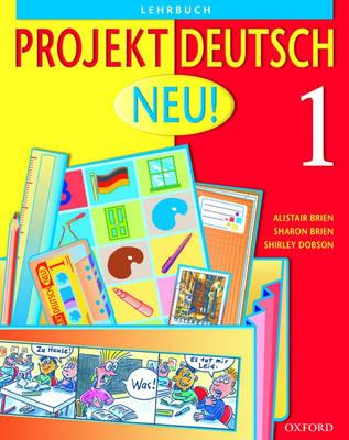 Projekt Deutsch: Neu 1: Students' Book 1 - Projekt Deutsch (Paperback)