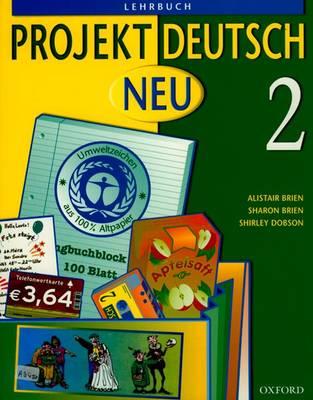 Projekt Deutsch: Neu 2: Students' Book 2 - Projekt Deutsch (Paperback)