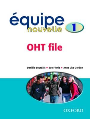 Equipe Nouvelle: Part 1: OHT File (Hardback)