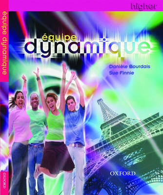 Equipe Dynamique: Students' Book Higher (Paperback)