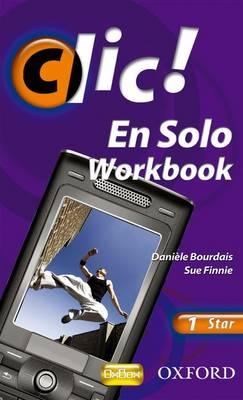 Clic!: 1: En Solo Workbook Star