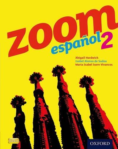 Zoom espanol 2 Student Book (Paperback)