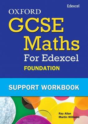 Oxford GCSE Maths for Edexcel Foundation Support Workbook
