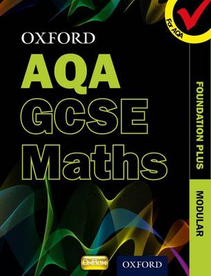 Oxford GCSE Maths for AQA: Foundation Plus Student Book (Paperback)