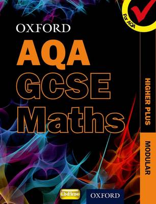 Oxford GCSE Maths for AQA: Higher Plus Student Book (Paperback)