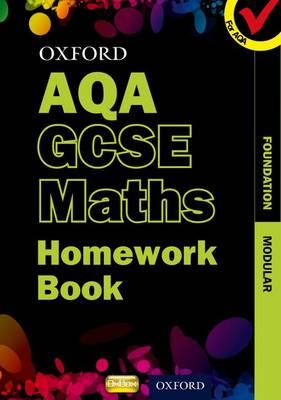Oxford GCSE Maths for AQA: Foundation Homework Book (Paperback)