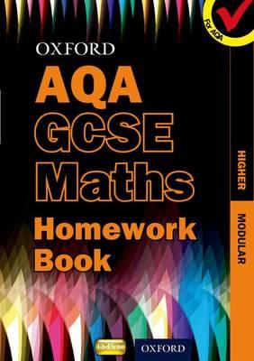Oxford GCSE Maths for AQA: Higher Homework Book (Paperback)