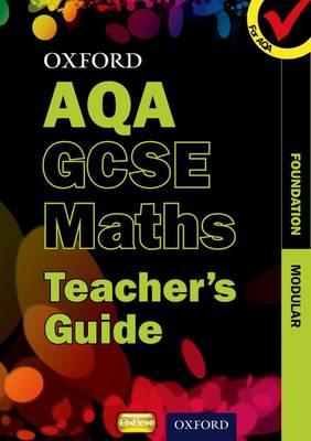 Oxford GCSE Maths for AQA: Foundation Teacher's Guide
