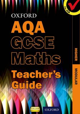 Oxford GCSE Maths for AQA: Higher Teacher's Guide