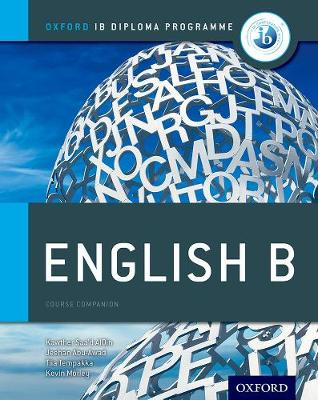 Oxford IB Diploma Programme: English B Course Companion - Oxford IB Diploma Programme (Paperback)