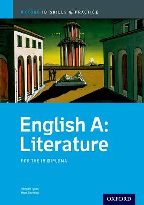 English A Literature Skills and Practice: Oxford IB Diploma Programme