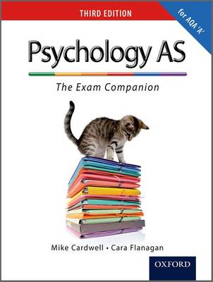 The Complete Companions: AS Exam Companion for AQA A Psychology (Paperback)