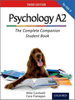 The Complete Companions: A2 Student Book for AQA A Psychology (Paperback)