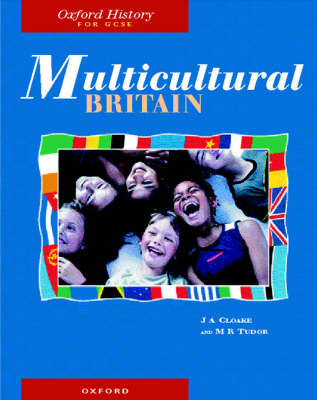Multicultural Britain - Oxford History for GCSE S. (Paperback)