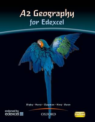 A2 Geography for Edexcel Student Book: A2 Geography For Edexcel Student Book Students' Book (Paperback)