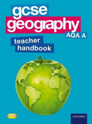 GCSE Geography AQA A Teacher Handbook (Paperback)