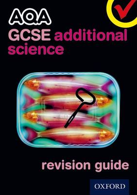 AQA GCSE Additional Science Revision Guide (Paperback)