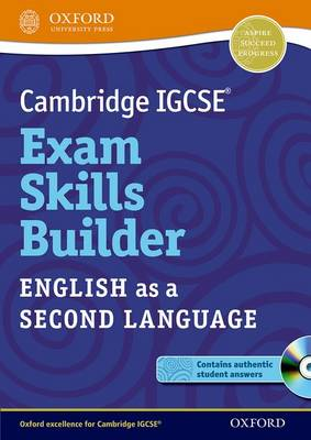 Cambridge IGCSE (R) Exam Skills Builder: English as a Second Language