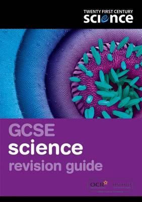 Twenty First Century Science: GCSE Science Revision Guide - Twenty First Century Science (Paperback)
