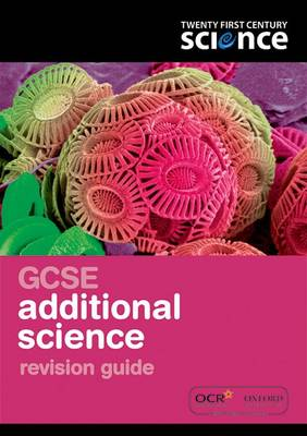 Twenty First Century Science: GCSE Additional Science Revision Guide - Twenty First Century Science (Paperback)