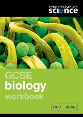 Twenty First Century Science: GCSE Biology Workbook - Twenty First Century Science (Paperback)