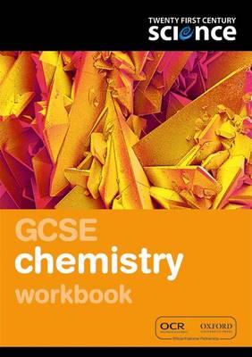 Twenty First Century Science: GCSE Chemistry Workbook - Twenty First Century Science (Paperback)