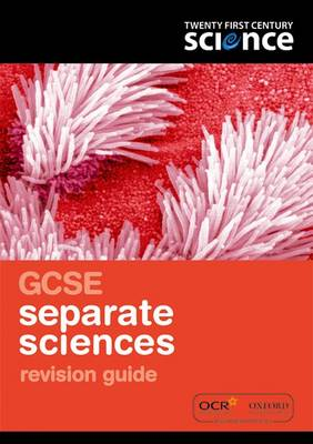 Twenty First Century Science: GCSE Separate Science Revision Guide (Paperback)